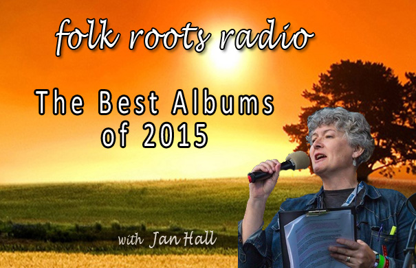 Folk Roots Radio Favourite Albums of 2015