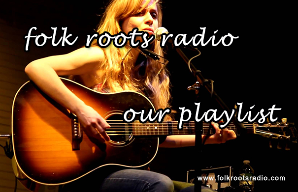 Folk Roots Radio - Danielle Miraglia