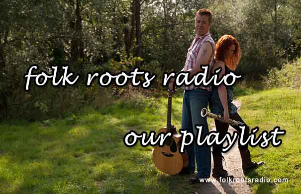 Playlist: Folk Roots Radio Episode 278 feat. the Red Dirt Skinners