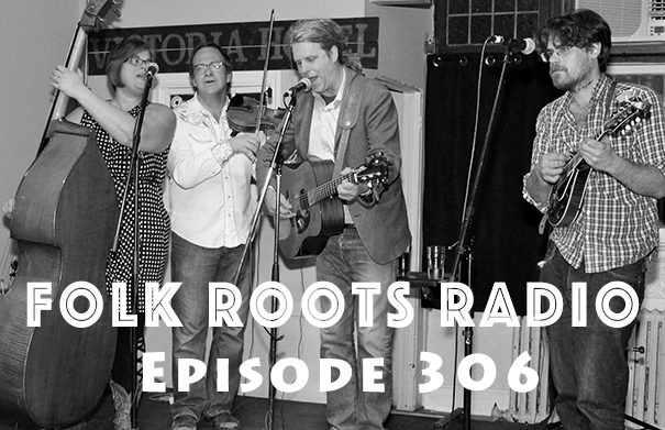 Folk Roots Radio Episode 306 - Amanda Lynn Stubley & More Music