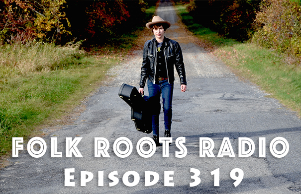 Folk Roots Radio Episode 319: Bobby Dove Interview & More New Releases