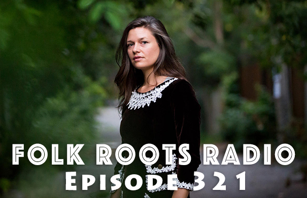 Folk Roots Radio Episode 321: Emily Millard Interview & More New Releases