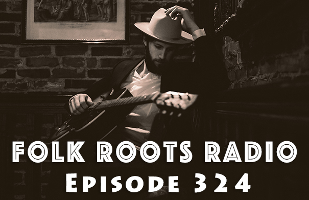 Folk Roots Radio Episode 324: Kevin Roy Interview & More New Releases