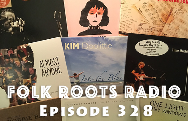 Folk Roots Radio Episode 328: We're All About The Music