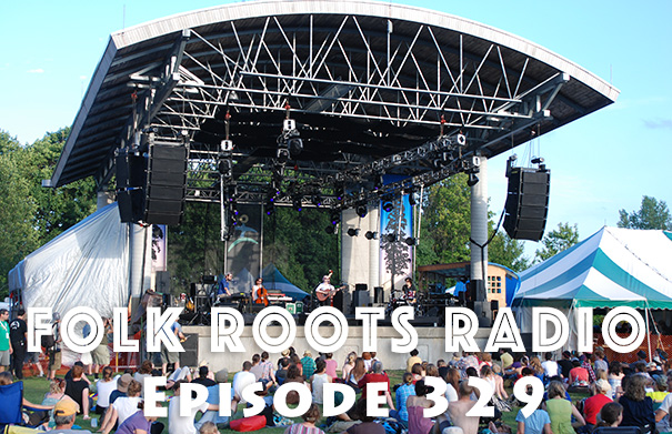 Folk Roots Radio Episode 329 - Hillside Festival 2017