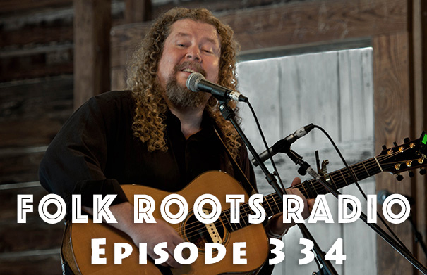 Folk Roots Radio Episode 334: Joe Jencks Interview & More New Releases