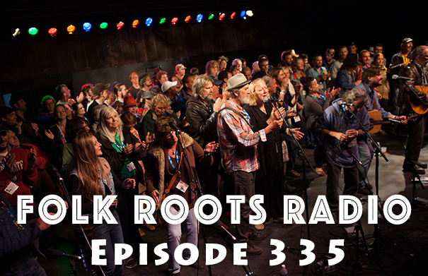 Folk Roots Radio Episode 335 - Summerfolk 2017