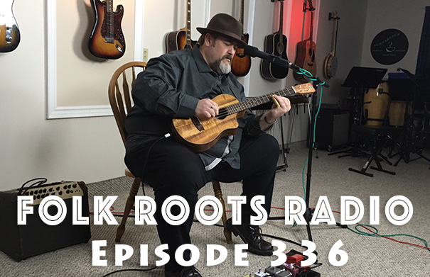Folk Roots Radio Episode 336: Manitoba Hal Interview & More New Releases