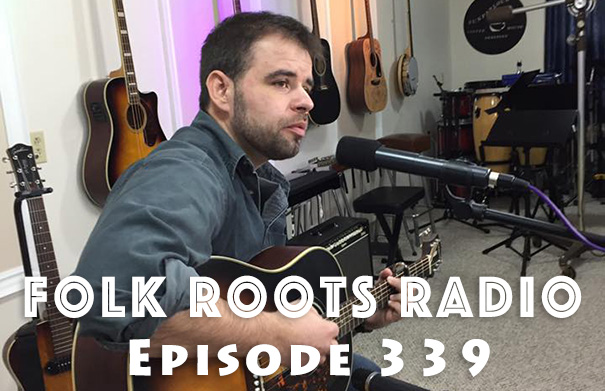 Folk Roots Radio Episode 339: Gregger Botting Interview & More New Releases