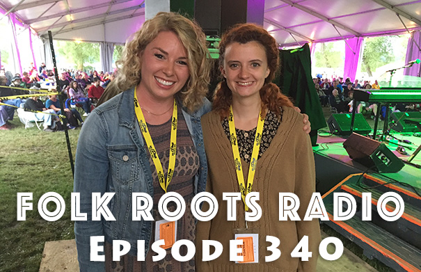 Folk Roots Radio Episode 340: Summerfolk Youth Discoveries & More New Releases