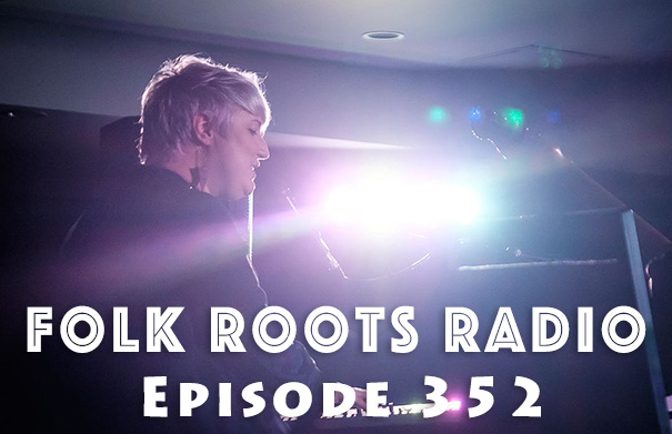 Folk Root Radio Episode 352 - Erin Costelo & New Releases