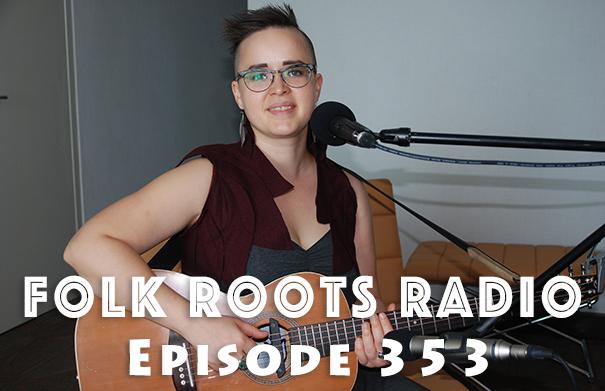Folk Root Radio Episode 353 - Raine Hamilton & New Releases