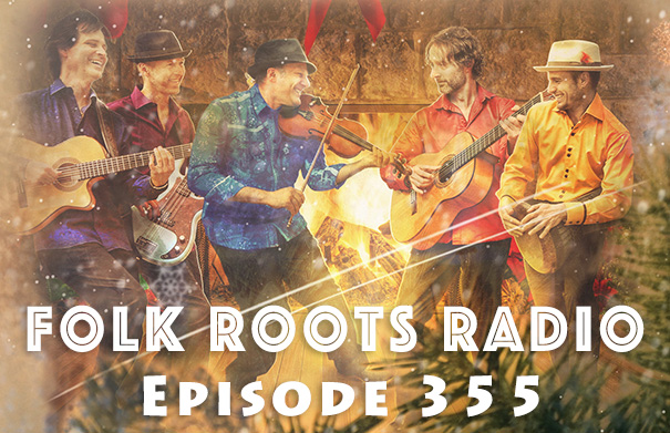 Folk Root Radio Episode 355 - More Folk Roots Radio At Christmas