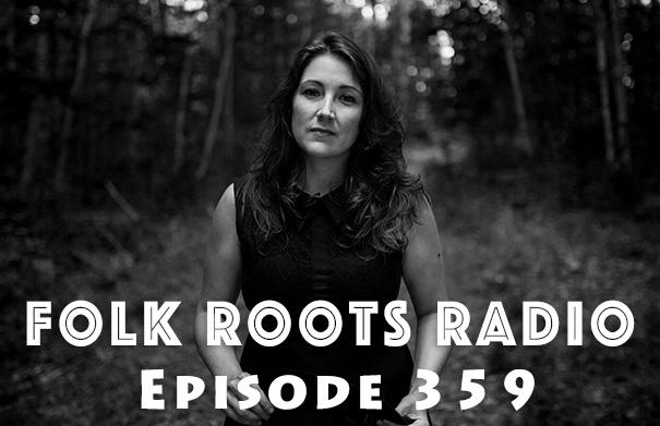 Folk Root Radio Episode 359 - Ashley Condon & New Releases