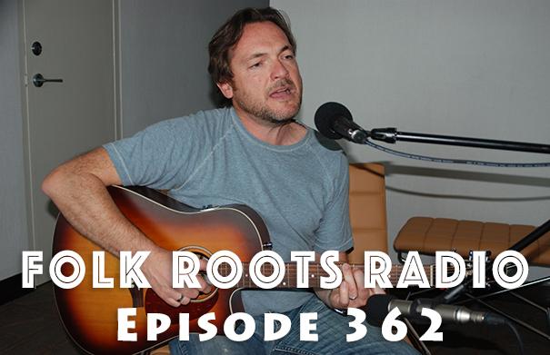 Folk Root Radio Episode 362 - Chris Ronald & New Releases