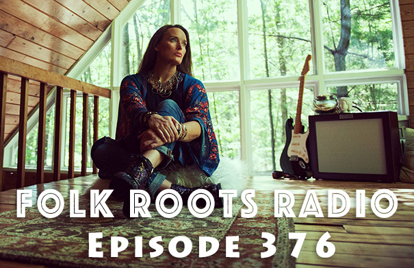 Folk Roots Radio Episode 376: Kerri Powers & New Releases