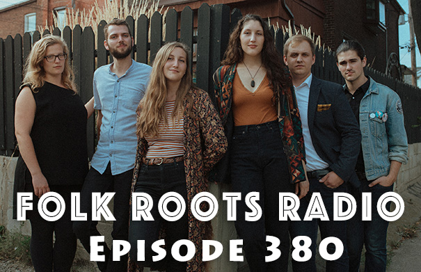 Folk Roots Radio Episode 380: The Lifers & New Releases