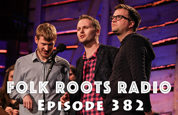 Folk Roots Radio Episode 382: The Young'Uns & New Releases