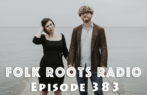 Folk Roots Radio Episode 383: The Young Novelists & New Releases