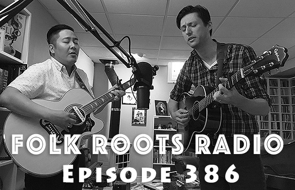 Folk Roots Radio Episode 386: Evan & John and New Releases