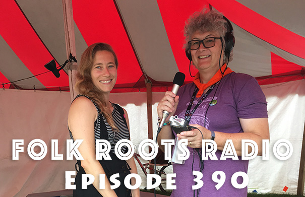 Folk Roots Radio Episode 390 feat. Dana Sipos & More New Releases