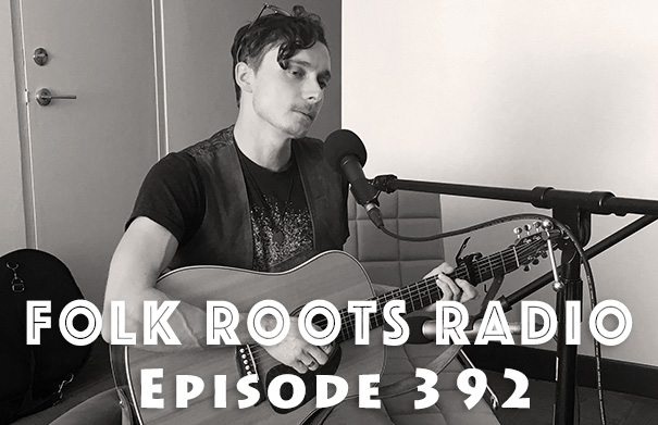 Folk Roots Radio Episode 392 feat. Peter Willie Youngtree & More New Releases