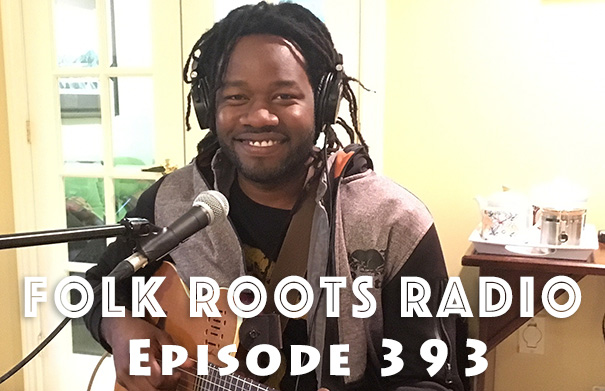Folk Roots Radio Episode 393 feat. Duane Forrest & More New Releases