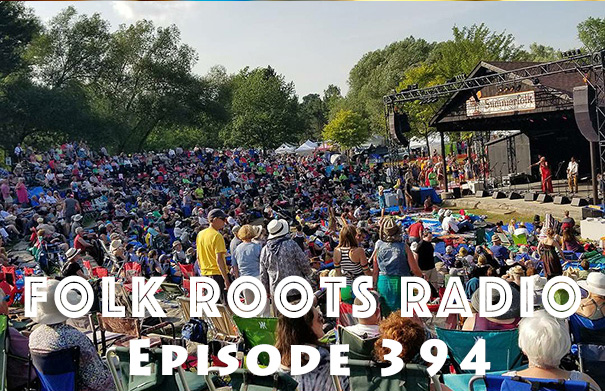 Folk Roots Radio Episode 394: Summerfolk Preview