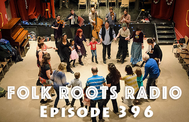 Folk Roots Radio Episode 396 feat. The Big Branch Festival & More New Releases