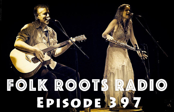 Folk Roots Radio Episode 397: feat. The Red Dirt Skinners & More New Releases