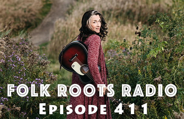 Folk Roots Radio Episode 411: feat. Karen Morand & More New Releases