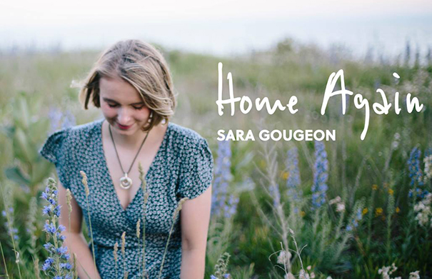 Sara Gougeon Home Again - Folk Roots Radio Interview