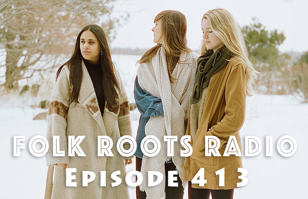 Folk Roots Radio Episode 413: feat. The O'Pears & More Songs About Winter