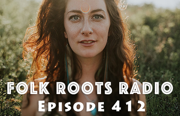 Folk Roots Radio Episode 412: feat. Carly Dow & More New Releases