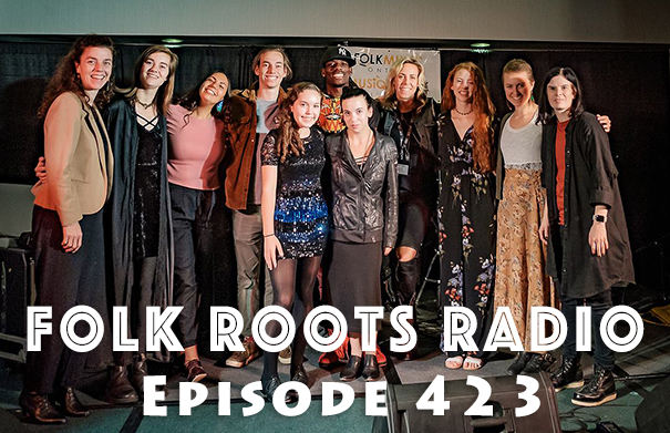 Folk Roots Radio Episode 423: Folk Music Ontario 2018 Developing Artist Program