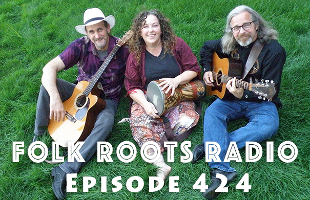 Folk Roots Radio Episode 424: feat. Gathering Time & More New Releases