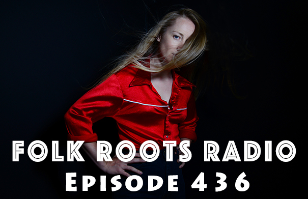 Folk Roots Radio Episode 436: feat. The Weather Station & More New Releases