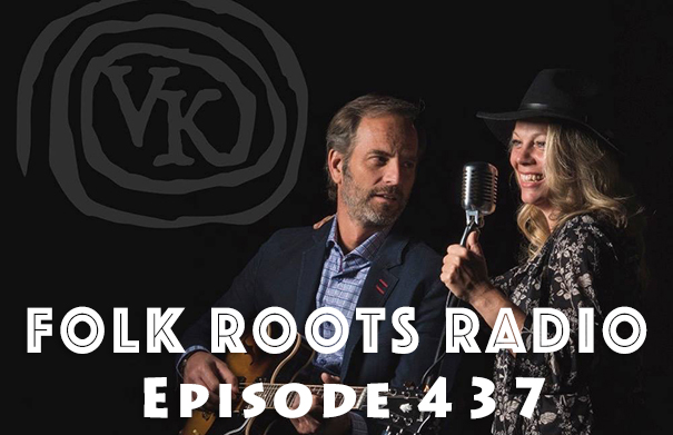 Folk Roots Radio Episode 437: feat. VK & More New Releases