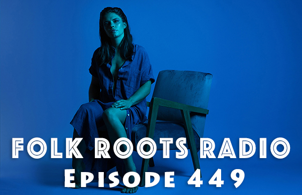 Folk Roots Radio Episode 449: feat. Leanne Hoffman & More New Releases